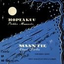 Hopeakuu - Maantie/Pirkko Mannola