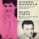 Pirkko Mannola ja Olavi Virta/Pirkko Mannola