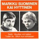 Markku Suominen ja Kai Hyttinen/Markku Suominen