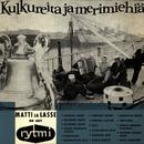 Kulkureita ja merimiehiä/Matti Louhivuori