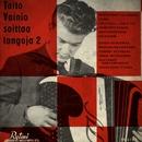 Taito Vainio soittaa tangoja 2/Taito Vainio