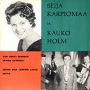 Seija Karpiomaa ja Kauko Holm/Seija Karpiomaa