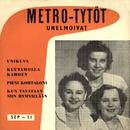 Unelmoivat/Metro-Tytöt