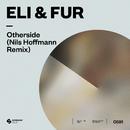 Otherside (Nils Hoffmann Remix)/Eli & Fur