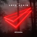 Love Again (feat. Alida) [Lyric Video]/Alok