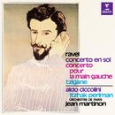 Ravel: Concerto en sol, Concerto pour la main gauche & Tzigane/Itzhak Perlman