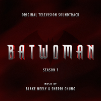 Batwoman: Season 1 (Original Television Soundtrack)