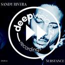 Substance (Sandy Rivera's Mix)/Sandy Rivera