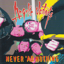 Never 'Ad Nothing/Angelic Upstarts