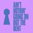 Ain't Nothin' Going On But The Rent/Kevin McKay