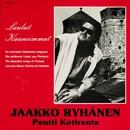 Laulut kauneimmat/Jaakko Ryhänen