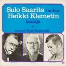 Sulo Saarits laulaa Heikki Klemetin lauluja/Sulo Saarits