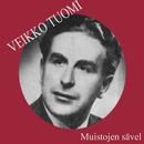 Muistojen sävel/Veikko Tuomi