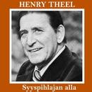 Syyspihlajan alla/Henry Theel