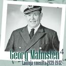 Georg Malmstén 4 - Lauluja vuosilta 1939 - 1942/Georg Malmstén