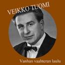 Vanhan vaahteran laulu/Veikko Tuomi