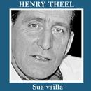 Sua vailla/Henry Theel