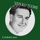 Lehdetön puu/Veikko Tuomi