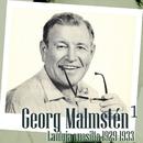 Georg Malmstén 1 - Lauluja vuosilta 1929 - 1933/Georg Malmstén