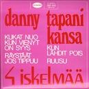 4 iskelmää/Danny