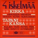 4 iskelmää/Kirka