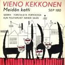 Meidän katti/Vieno Kekkonen