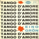 Tango d'amore/Eino Grön