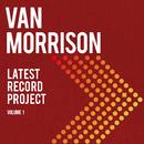 Latest Record Project/Van Morrison
