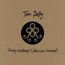 You Saw Me Comin' (Alternate Version)/Tom Petty