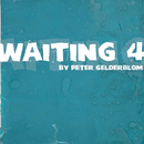 Waiting 4/Peter Gelderblom