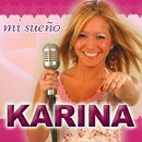 Mi Sueño/Karina