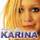 Regalo de Dios/Karina
