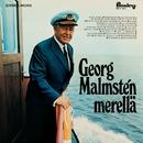 Merellä/Georg Malmstén