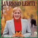 Tanssi ja laula/Jarkko Lehti