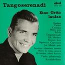 Tangoserenadi/Eino Grön