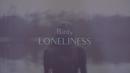 Loneliness (Lyric Video)/Birdy