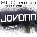 Rose rouge (Jovonn Oldskool 90s Remix)/St Germain