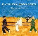 Murtuisko siivet/Katriina Honkanen