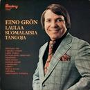 Eino Grön laulaa suomalaisia tangoja/Eino Grön
