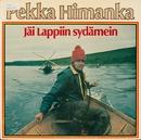 Jäi Lappiin sydämein/Pekka Himanka