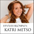 Hyvästi huominen/Katri Metso