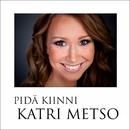 Pidä kiinni/Katri Metso