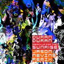 (Reach Up For The) Sunrise [Jason Nevins Remix]/Duran Duran