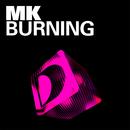 Burning (Vibe Mix Edit)/MK