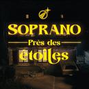 Près des étoiles/Soprano
