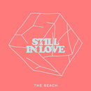 Still In Love/The Beach