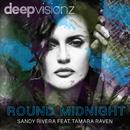 Round Midnight (feat. Tamara Raven)/Sandy Rivera