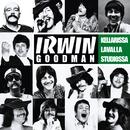 Lavalla, kellarissa, studiolla/Irwin Goodman