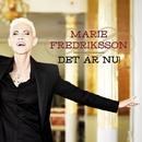 Det är nu!/Marie Fredriksson