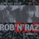 Bite The Beat/Rob n Raz